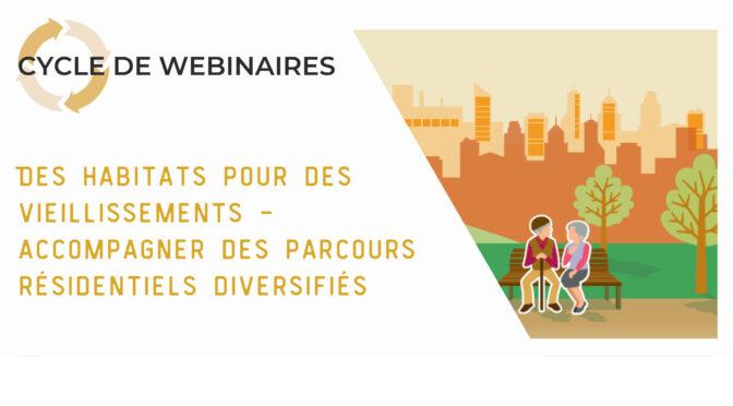 Manon Labarche formatrice pour les  webinaires «Des habitats pour des vieillissements» | 6/05/2021